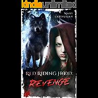 Red riding hood: Revenge