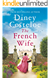 The French Wife: a heartbreaking historical romance