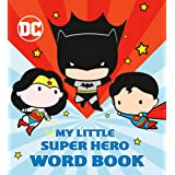 My Little Super Hero Word Book (DC Justice League)