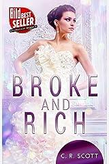 Broke and Rich Kindle Ausgabe