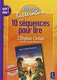 10 séquences pour lire L'Enfant Océan de Jean-Claude Mourlevat