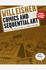 Comics and Sequential Art: Principles and Practices from the Legendary Cartoonist (Will Eisner Instructional Books) Taschenbuch