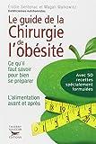 Le Guide de la chirurgie de l'obésité - Ce qu'il faut savoir pour bien se préparer. L'alimentation