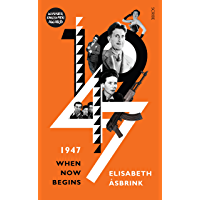1947: when now begins (English Edition)