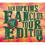 Rich Hopkins Fanclub Tour Edition (Volume 7)