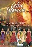 Celtic Woman: New Journey: Live at Slane Castle, Ireland [Import italien]