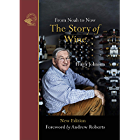 The Story of Wine: From Noah to Now (English Edition)