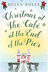 Christmas at the Café at the End of the Pier: Part Four Kindle Edition