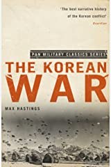 The Korean War: An Epic Conflict 1950-1953 (Pan Military Classics) Kindle Edition
