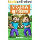 My Evil Twin is Herobrine (Book 2): Dylan Strikes Back (An Unofficial Minecraft Book for Kids Ages 9 - 12 (Preteen)