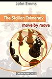 The Sicilian Taimanov: Move by Move (English Edition)