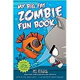 My Big Fat Zombie Fun Book (My Big Fat Zombie Goldfish, 7)
