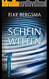 Scheinwelten - Ostfrieslandkrimi (Büttner und Hasenkrug ermitteln 15)