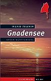 Gnadensee: Ein Baden-Württemberg Krimi
