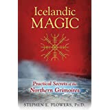Icelandic Magic: The Mystery & Power of the Galdrabok Grimoire