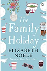 The Family Holiday Kindle Edition
