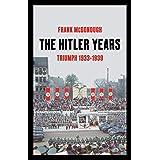 The Hitler Years, Volume 1: Triumph 1933-1939