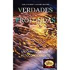 VERDADES PROFUNDAS: UN CAMINO DE LUZ Y AUTOCONOCIMIENTO (Spanish Edition)