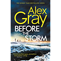 Before the Storm: The thrilling new instalment of the Sunday Times bestselling series (DSI William Lorimer Book 18)