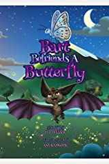 Bart Befriends A Butterfly (Bart The Bat Book 2) Kindle Edition