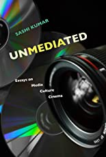 Unmediated – Essays on Media, Culture, Cinema