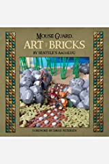 Mouse Guard: The Art of Bricks (Mouse Guard (Hardcover)) Hardcover