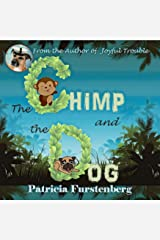 The Chimp and the Dog (Animal Stories for Kids Book 5) Kindle Edition