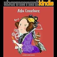 Ada Lovelace: (Children's Biography Book, Kids Books, Age 5 10, Historical Women in History) (Inspired Inner Genius…