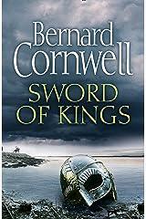 Sword of Kings (The Last Kingdom Series, Book 12) Hardcover
