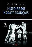 Histoire du karaté français : 1951-1976 : les origines