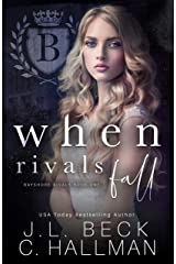 When Rivals Fall: A Bully Romance (Bayshore Rivals Book 1) Kindle Edition