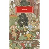 The Babur Nama (Everyman's Library CLASSICS)