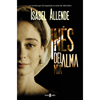 Inés del alma mía (Spanish Edition)