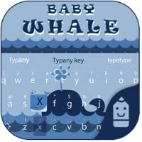 Baby Whale Theme&Emoji Keyboard