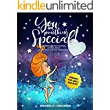YOU ARE SOMETHING SPECIAL! : Inspiring and Motivational Stories about Love, Gratitude and Mindfulness (Present for Girls and