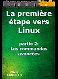 La première étape vers Linux partie 2: Les commandes avancées