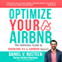 Optimize YOUR Airbnb: The Definitive Guide to Ranking #1 in Airbnb Search (English Edition)