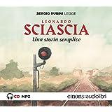 Una storia semplice letto da Sergio Rubini. Audiolibro. CD Audio formato MP3