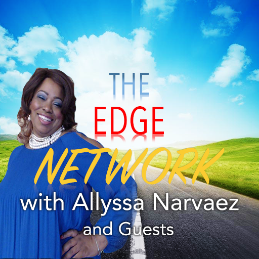 The Edge Network with Allyssa Narvaez and Guests (Network Mobile Edge)
