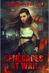 Renegades at War (Soldiers of Blood & Ruin Book 2) Kindle Edition