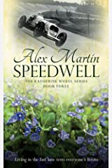 Speedwell: Book Three in the Katherine Wheel Series Kindle Edition