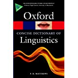 The Concise Oxford Dictionary of Linguistics (Oxford Quick Reference)