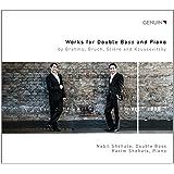 Werke für Kontrabass und Klavier / Works for Double Bass and Piano