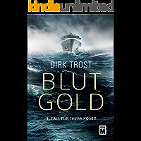 Blutgold (Thyra König 1)