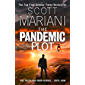 The Pandemic Plot: The unmissable new Ben Hope thriller from the Sunday Times best seller (Ben Hope, Book 23)