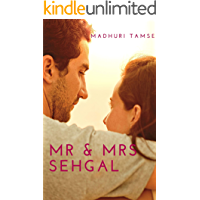 Mr & Mrs Sehgal (Mr & Mrs Series Book 1)