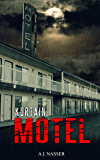 Kurtain Motel: Scary Horror Story with Supernatural Suspense (Sin Series Book 1)