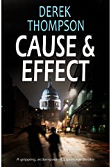 CAUSE & EFFECT a gripping action-packed espionage thriller Kindle Edition
