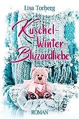 Kuschel-Winter-Blizzardliebe Kindle Ausgabe