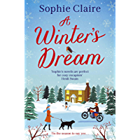 A Winter's Dream: A heart-warming and feel-good cosy read for 2020 (English Edition)